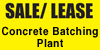 SALE/LEASE - Concrete Batching Plant